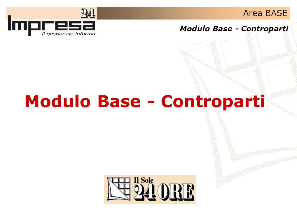 Area BASE Modulo Base - Controparti