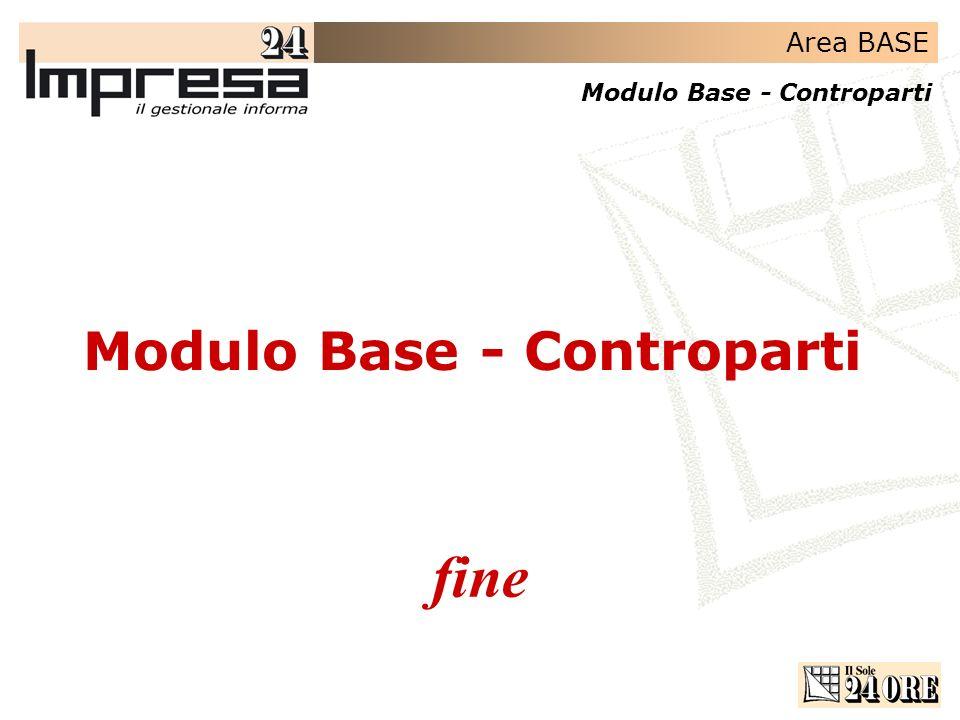 Area BASE Modulo Base - Controparti fine Modulo Base - Controparti