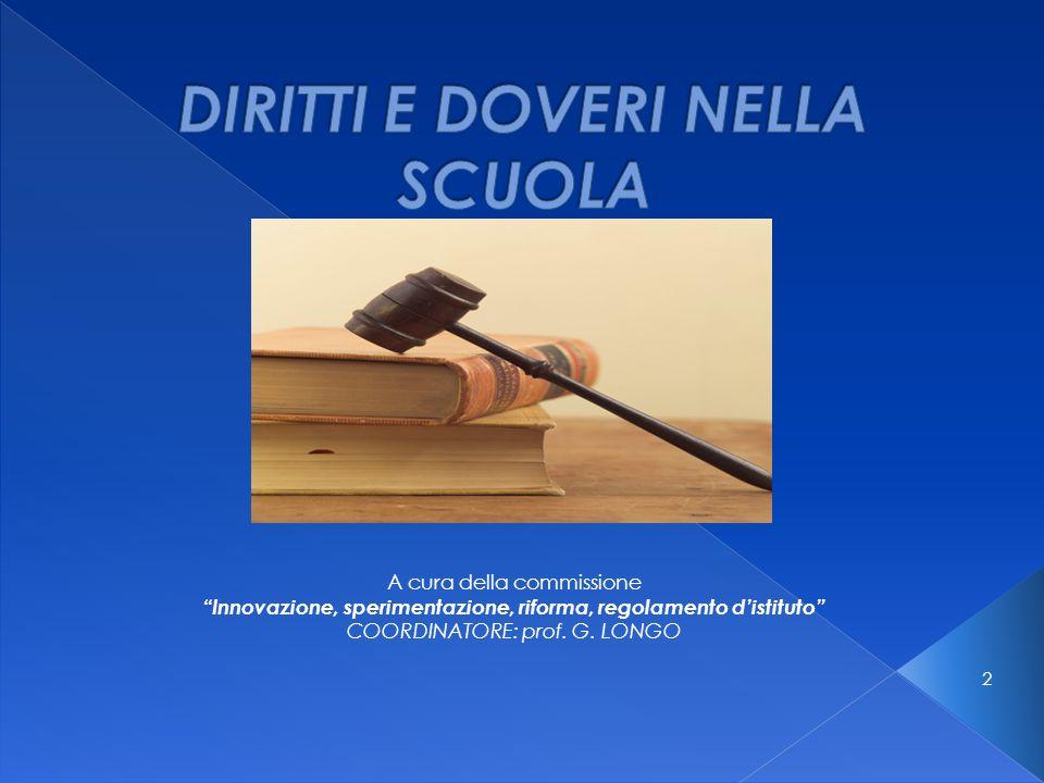 2 A cura della commissione Innovazione, sperimentazione, riforma, regolamento distituto COORDINATORE: prof.