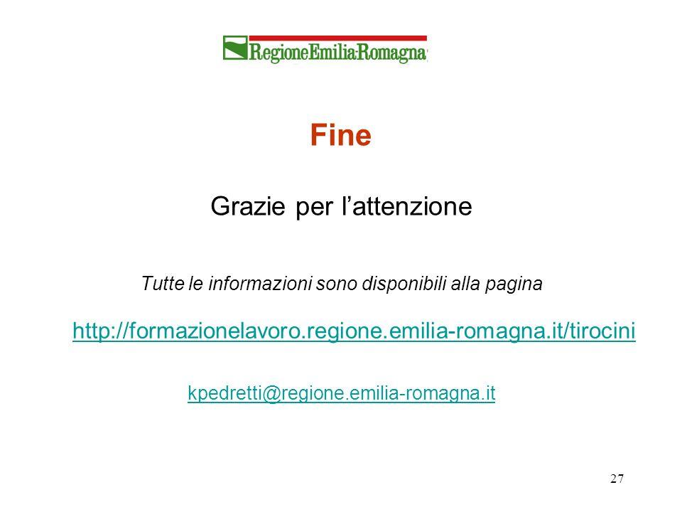 27 Fine Grazie per lattenzione Tutte le informazioni sono disponibili alla pagina http://formazionelavoro.regione.emilia-romagna.it/tirocini kpedretti