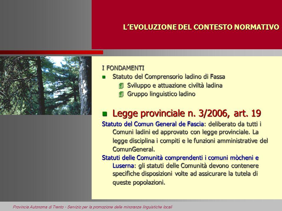 Provincia Autonoma di Trento - Servizio per la promozione delle minoranze linguistiche locali GLI ISTITUTI DI DEMOCRAZIA n Democrazia diretta –Legge regionale n.