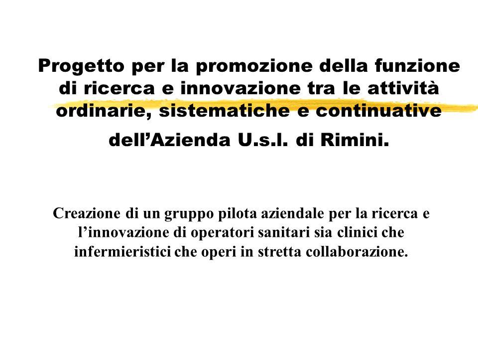 Progetto sul coinvolgimento zapprovato dalla Regione Emilia Romagna tra i progetti di modernizzazione 2006 zin Area Vasta Romagna lazienda U.s.l.