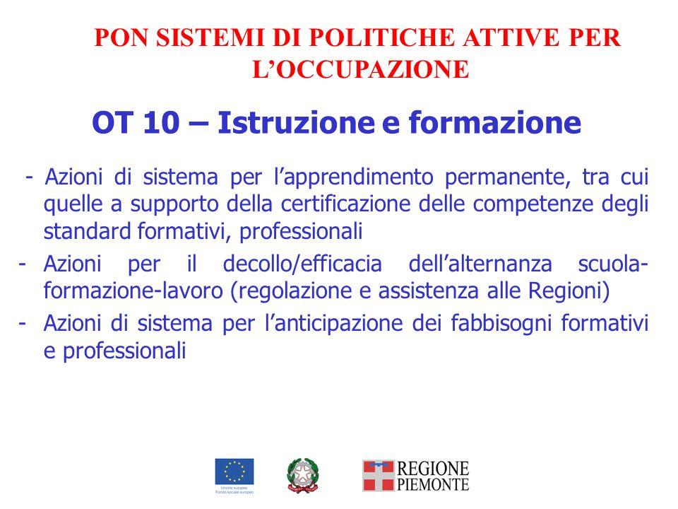 OT 10 – Istruzione e formazione - Azioni di sistema per lapprendimento permanente, tra cui quelle a supporto della certificazione delle competenze deg