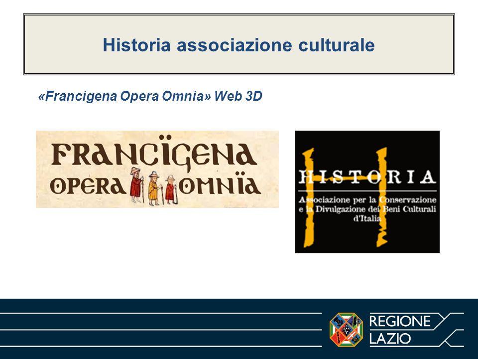 Historia associazione culturale «Francigena Opera Omnia» Web 3D