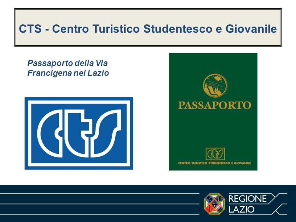 CTS - Centro Turistico Studentesco e Giovanile Passaporto della Via Francigena nel Lazio