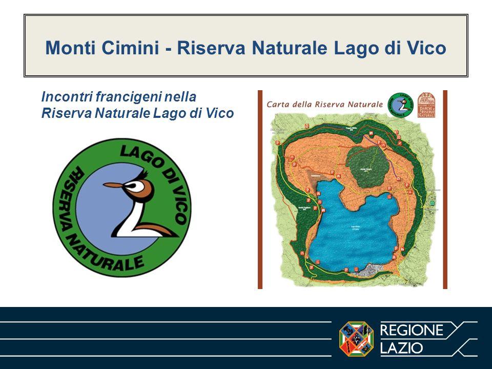 Monti Cimini - Riserva Naturale Lago di Vico Incontri francigeni nella Riserva Naturale Lago di Vico