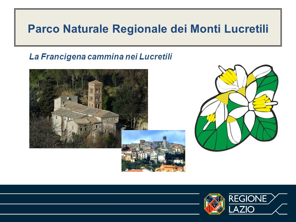 Parco Naturale Regionale dei Monti Lucretili La Francigena cammina nei Lucretili
