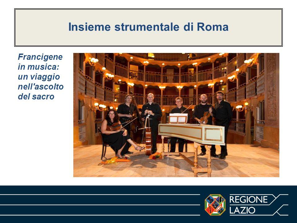 Insieme strumentale di Roma Francigene in musica: un viaggio nell'ascolto del sacro