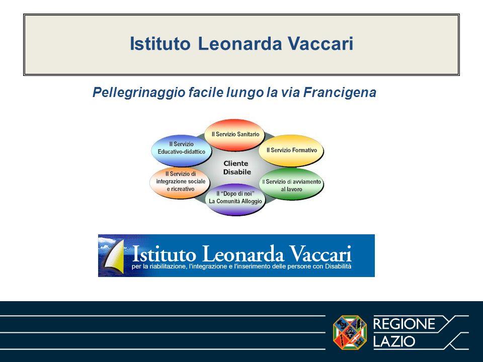 Istituto Leonarda Vaccari Pellegrinaggio facile lungo la via Francigena