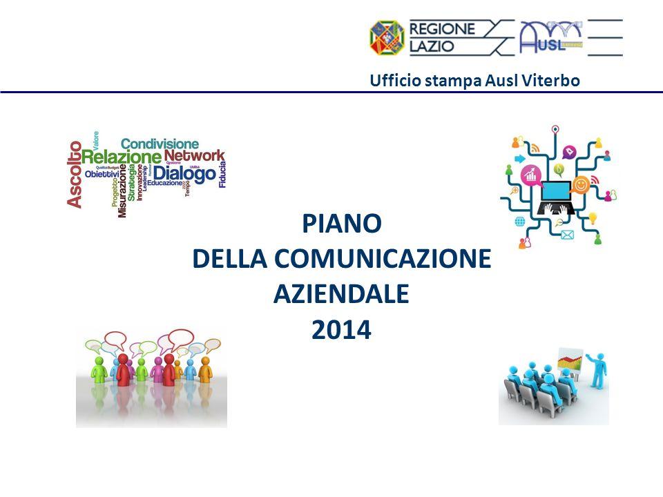 Ufficio stampa Ausl Viterbo PIANO DELLA COMUNICAZIONE AZIENDALE 2014