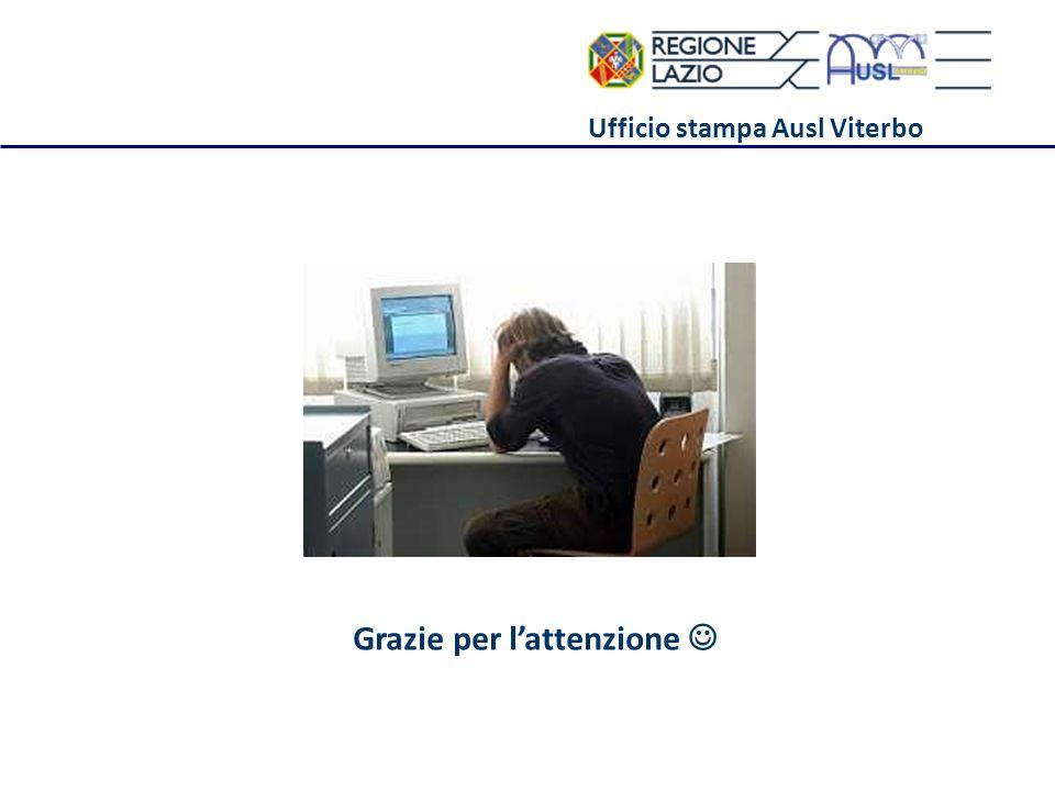 Ufficio stampa Ausl Viterbo Grazie per lattenzione