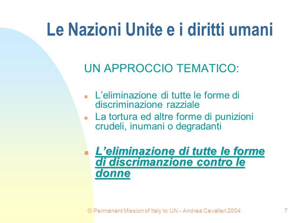 © Permanent Mission of Italy to UN - Andrea Cavallari 200418 LE NAZIONI UNITE E I DIRITTI UMANI