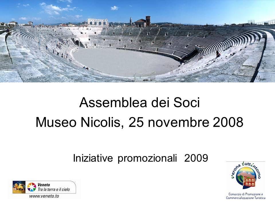 Iniziative promozionali 2009 Assemblea dei Soci Museo Nicolis, 25 novembre 2008