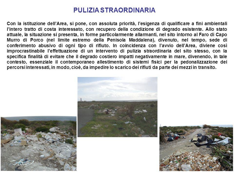 Con la istituzione dellArea, si pone, con assoluta priorità, lesigenza di qualificare a fini ambientali lintero tratto di costa interessato, con recupero della condizione di degrado esistente.