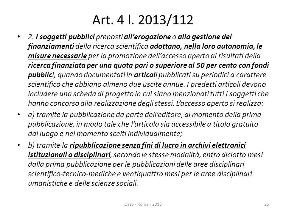 Art. 4 l. 2013/112 2.