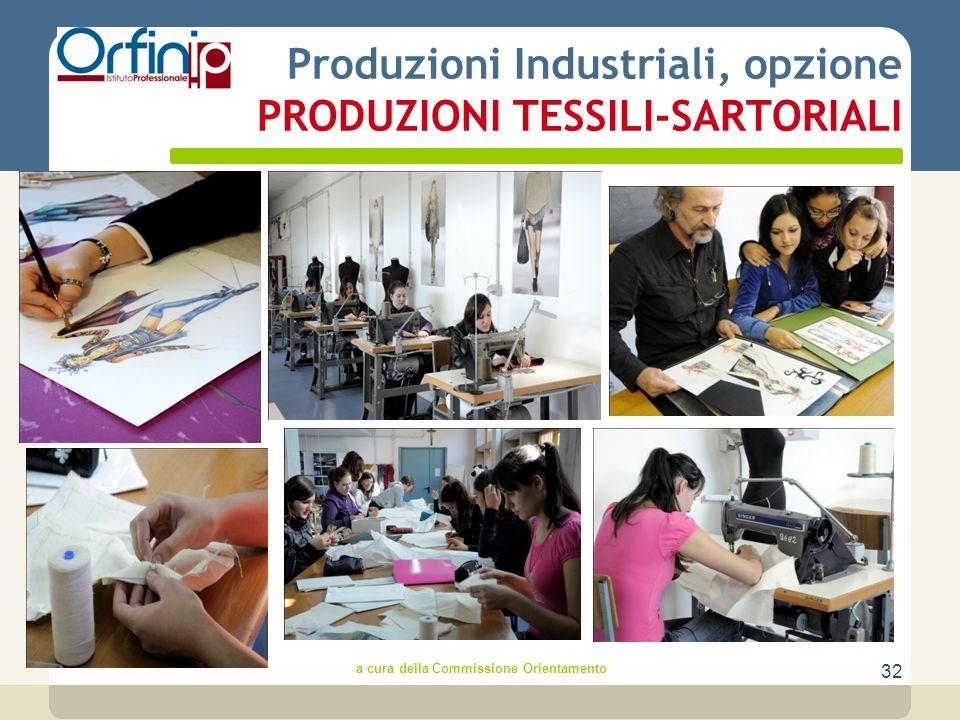 32 Produzioni Industriali, opzione PRODUZIONI TESSILI-SARTORIALI a cura della Commissione Orientamento