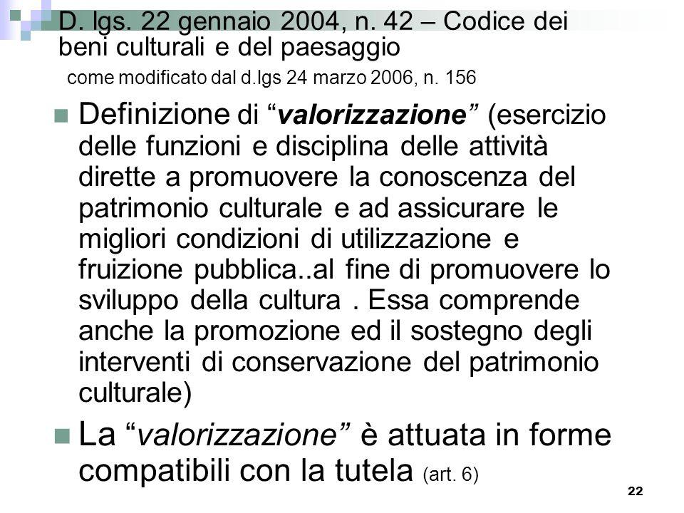 21 D. lgs. 22 gennaio 2004, n. 42 – Codice dei beni culturali e del paesaggio come modificato dal d.lgs 24 marzo 2006, n. 156 Regime della tutela - Ca
