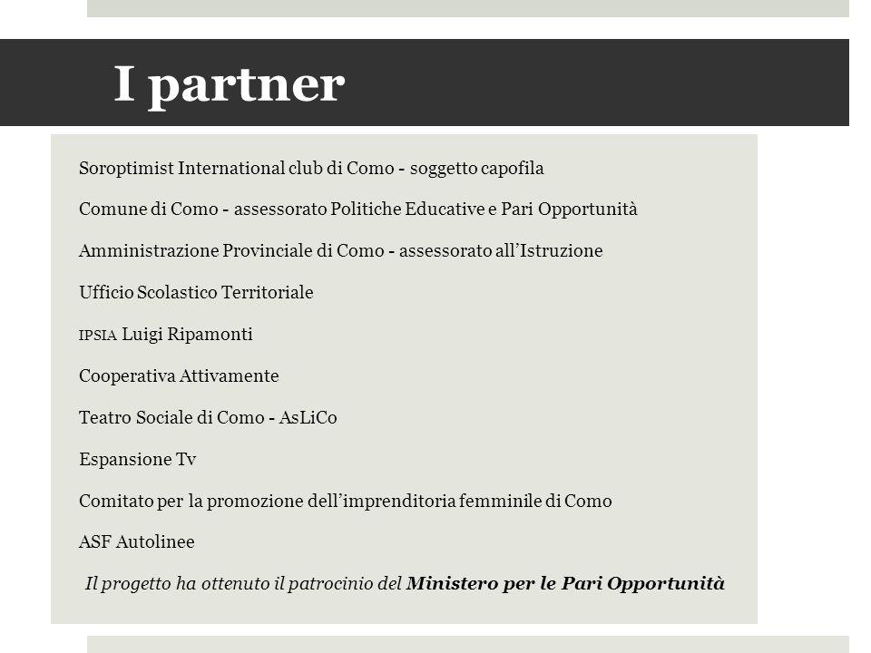 I partner Soroptimist International club di Como - soggetto capofila Comune di Como - assessorato Politiche Educative e Pari Opportunità Amministrazio