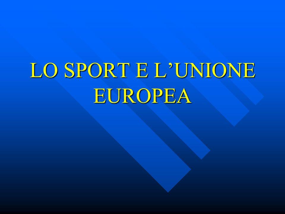 LO SPORT E LUNIONE EUROPEA