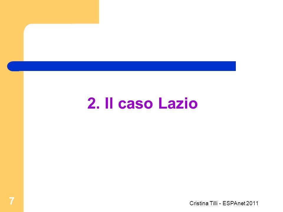 2. Il caso Lazio 7 Cristina Tilli - ESPAnet 2011