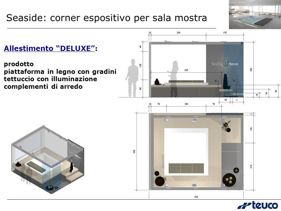 Seaside: corner espositivo per sala mostra Allestimento DELUXE: prodotto piattaforma in legno con gradini tettuccio con illuminazione complementi di arredo