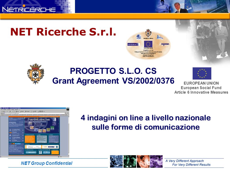 NET Group Confidential Il testimonial ideale