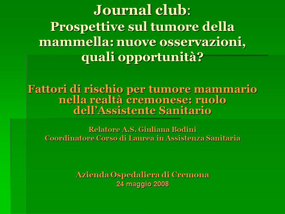 Journal club: Prospettive sul tumore della mammella: nuove osservazioni, quali opportunità.