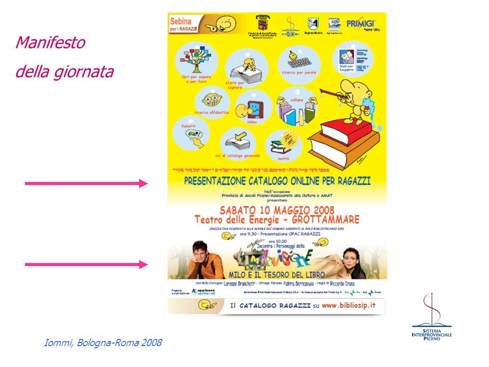 Iommi, Bologna-Roma 2008 Manifesto della giornata