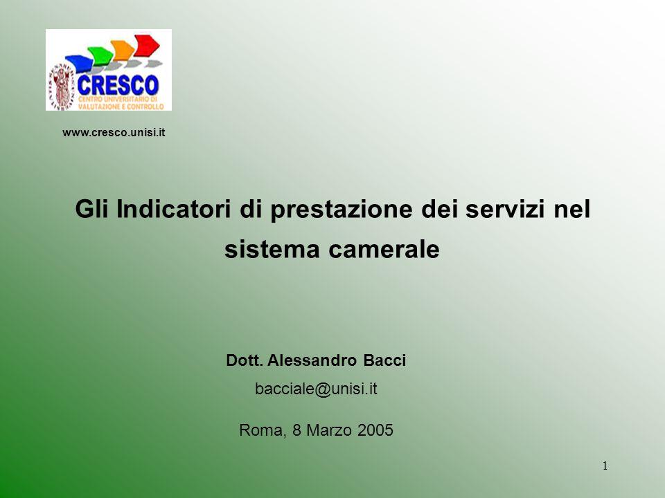 1 Gli Indicatori di prestazione dei servizi nel sistema camerale Dott.