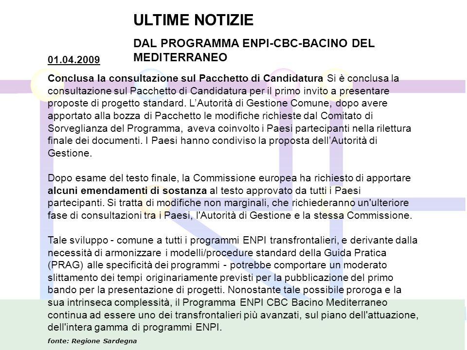 01.04.2009 Conclusa la consultazione sul Pacchetto di Candidatura Si è conclusa la consultazione sul Pacchetto di Candidatura per il primo invito a presentare proposte di progetto standard.