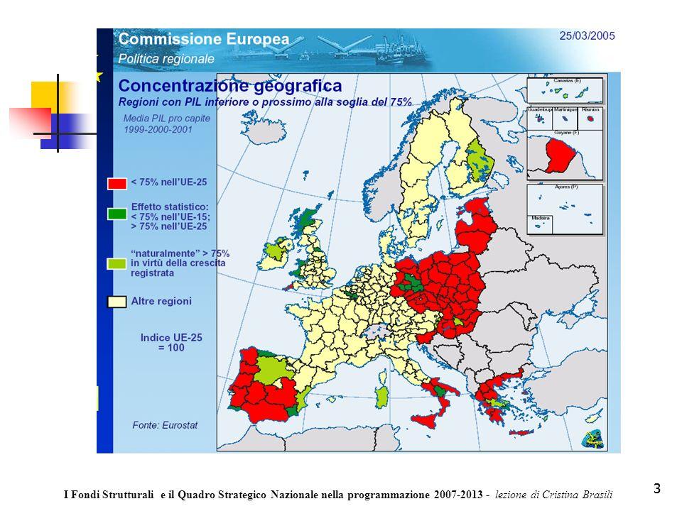 24 QUADRO STRATEGICO NAZIONALE per la politica regionale di sviluppo 2007-2013 QUADRO STRATEGICO NAZIONALE per la politica regionale di sviluppo 2007-2013 Qual è il quadro finanziario entro cui si muove la politica regionale e quindi quante le risorse finanziarie per le regioni italiane.