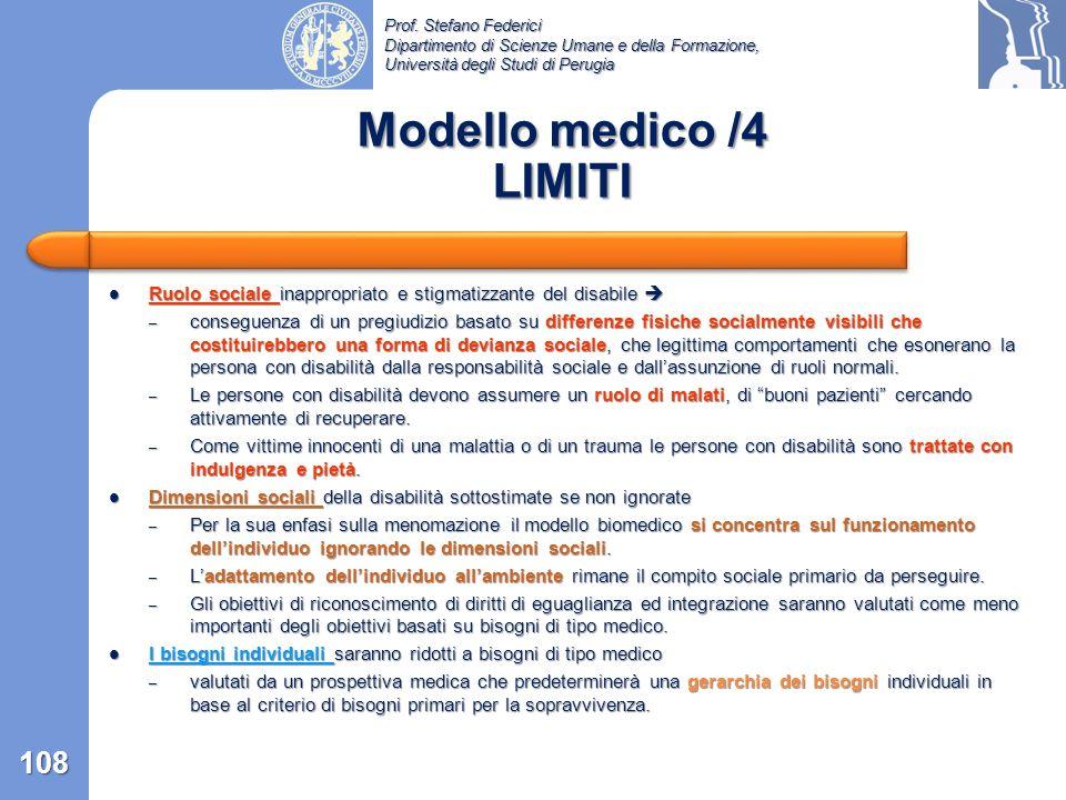 Prof. Stefano Federici Dipartimento di Scienze Umane e della Formazione, Università degli Studi di Perugia Modello medico /3 Diagnosi e Cura 107 MALAT