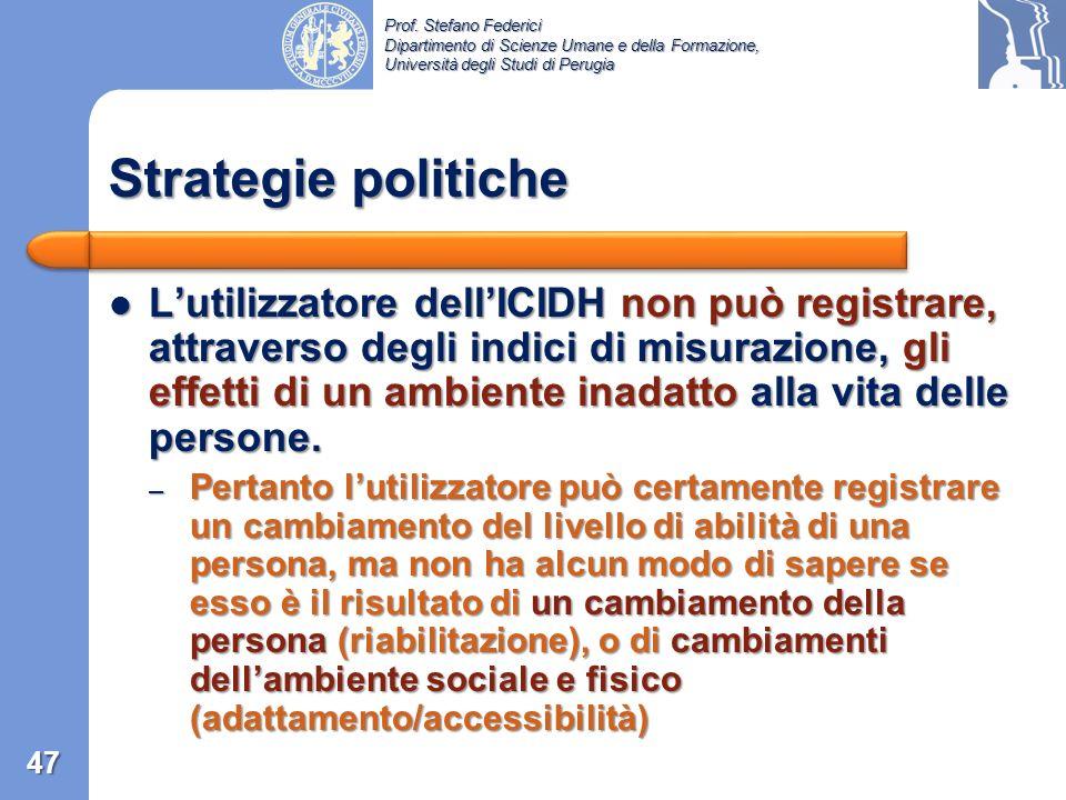 Prof. Stefano Federici Dipartimento di Scienze Umane e della Formazione, Università degli Studi di Perugia Punti controversi dellICIDH /4 handicap mob
