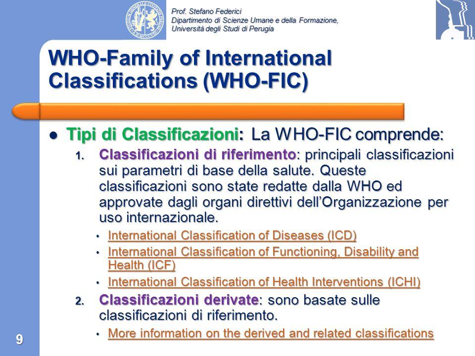Prof. Stefano Federici Dipartimento di Scienze Umane e della Formazione, Università degli Studi di Perugia «Un ruolo chiave della WHO è quello di prod
