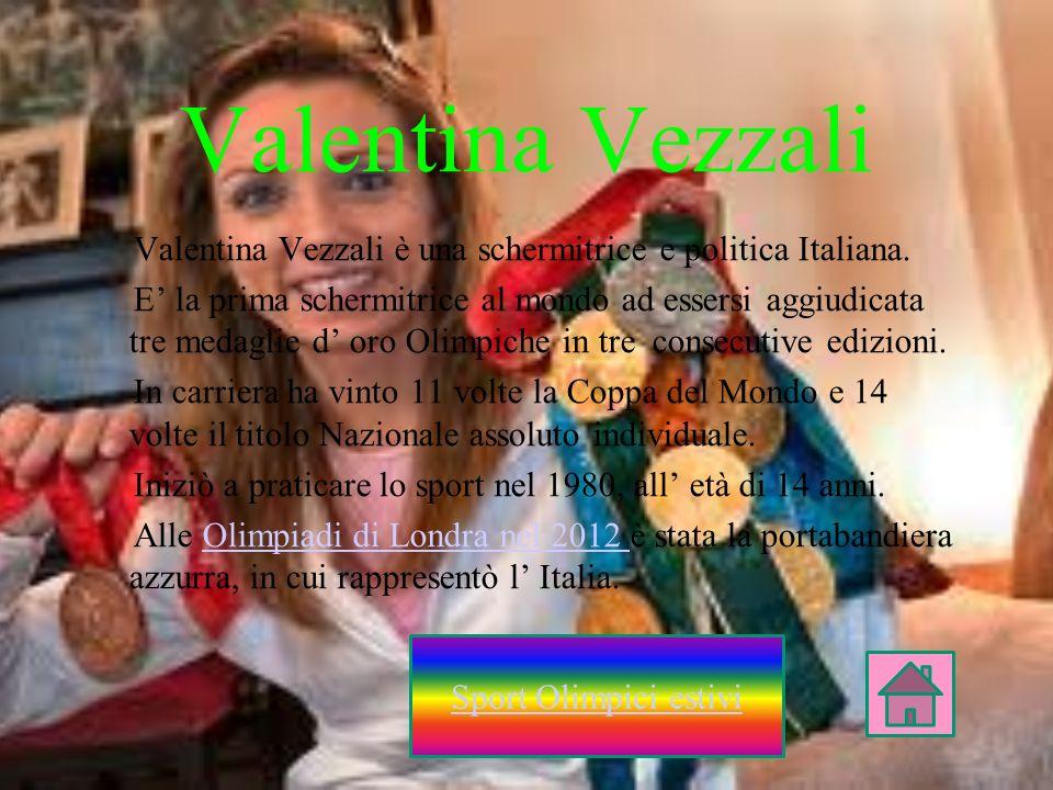 Valentina Vezzali è una schermitrice e politica Italiana. E la prima schermitrice al mondo ad essersi aggiudicata tre medaglie d oro Olimpiche in tre