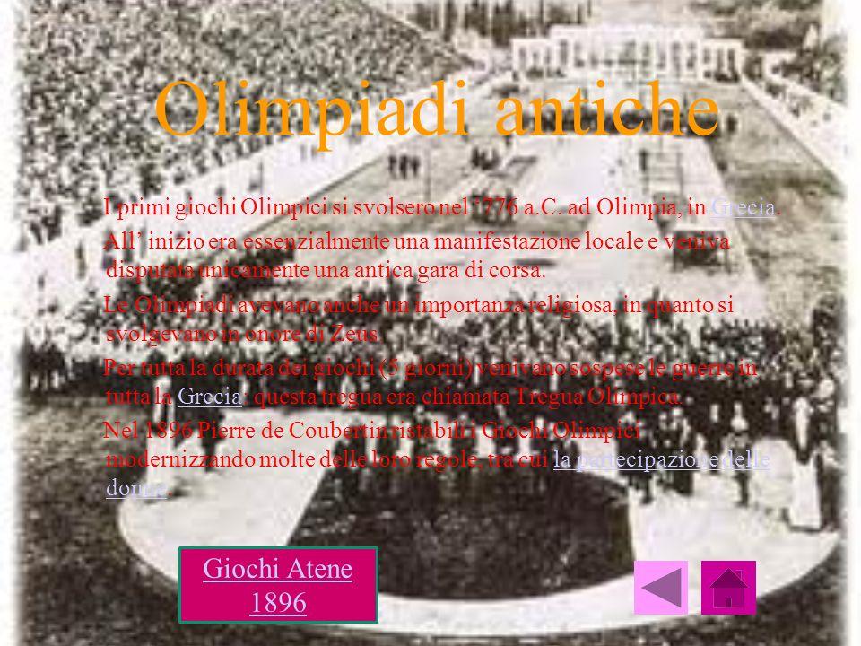 Olimpiadi antiche I primi giochi Olimpici si svolsero nel 776 a.C. ad Olimpia, in Grecia.Grecia All inizio era essenzialmente una manifestazione local