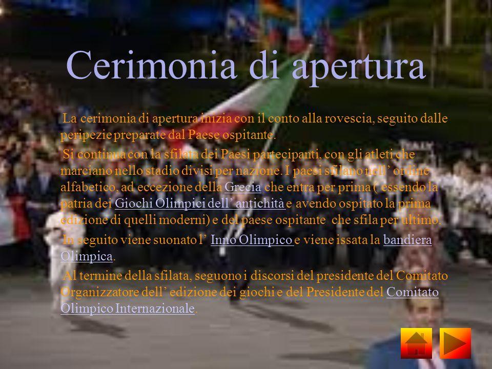 Cerimonia di apertura La cerimonia di apertura inizia con il conto alla rovescia, seguito dalle peripezie preparate dal Paese ospitante. Si continua c