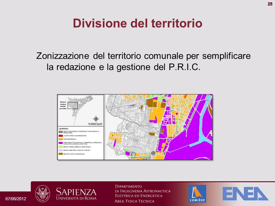 Divisione del territorio Zonizzazione del territorio comunale per semplificare la redazione e la gestione del P.R.I.C.