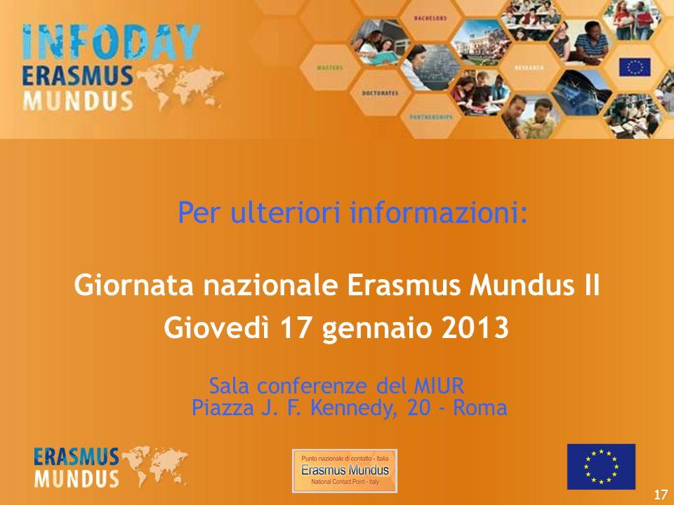 Giornata nazionale Erasmus Mundus II Giovedì 17 gennaio 2013 Sala conferenze del MIUR Piazza J.
