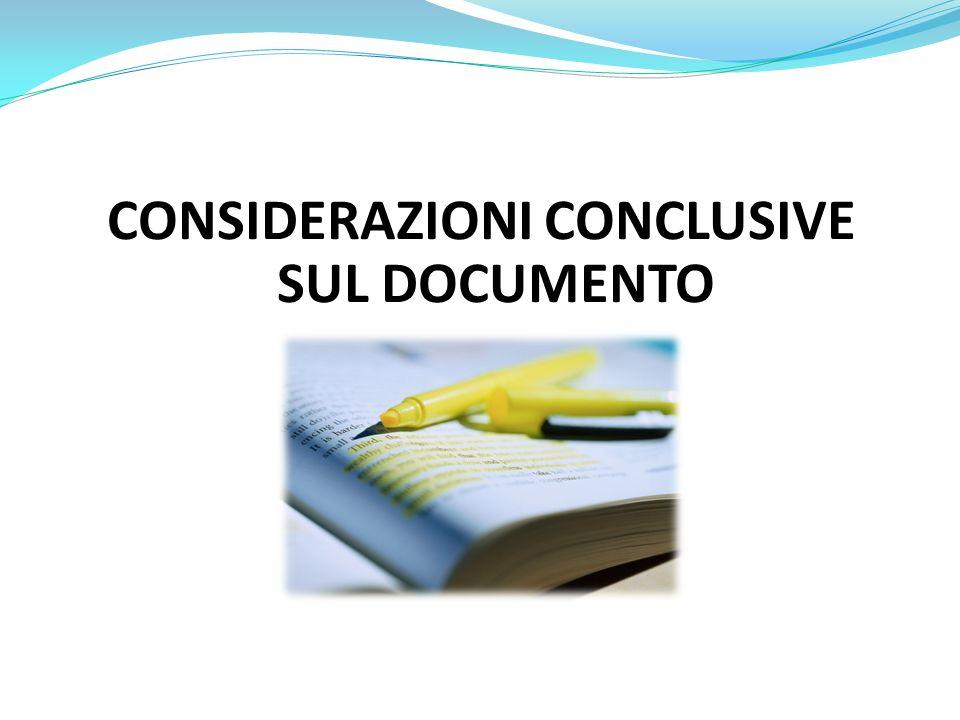 CONSIDERAZIONI CONCLUSIVE SUL DOCUMENTO