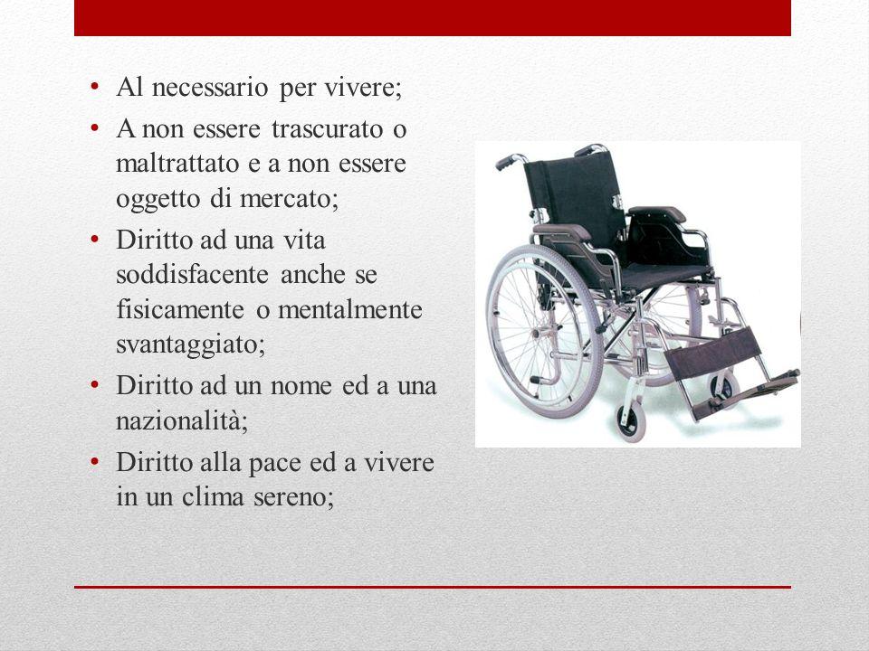 Diritto alla vita ed alla salute;