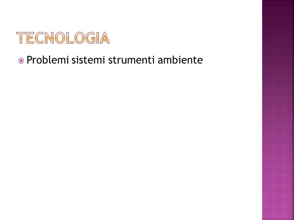 Problemi sistemi strumenti ambiente