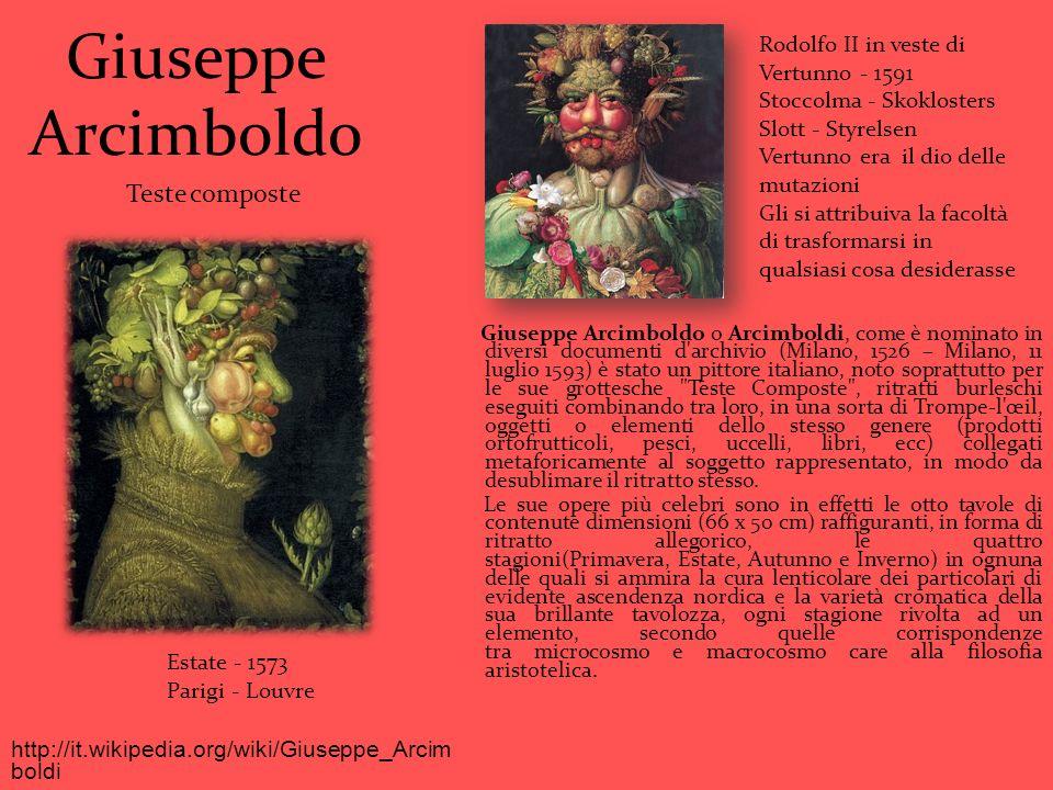 Giuseppe Arcimboldo Giuseppe Arcimboldo o Arcimboldi, come è nominato in diversi documenti d'archivio (Milano, 1526 – Milano, 11 luglio 1593) è stato