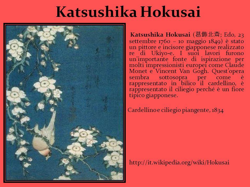 Katsushika Hokusai Katsushika Hokusai ( ; Edo, 23 settembre 1760 – 10 maggio 1849) è stato un pittore e incisore giapponese realizzato re di Ukiyo-e.