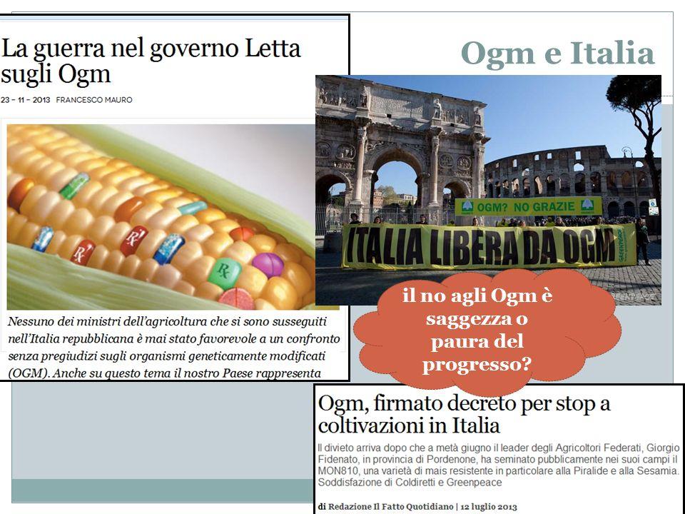 Ogm e Italia il no agli Ogm è saggezza o paura del progresso?