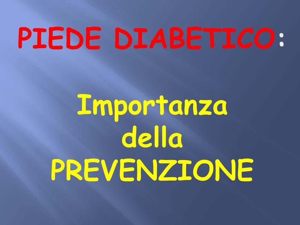 PIEDE DIABETICO: Importanza della PREVENZIONE