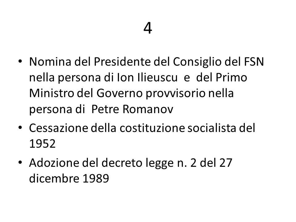 5 Vengono affermati i seguenti principi come propri della futura costituzione: a)Eliminazione del ruolo di partito unico del PCR b)Divisione dei poteri c)Sistema economico del libero mercato d)Tutela delle minoranze e dei diritti fondamentali