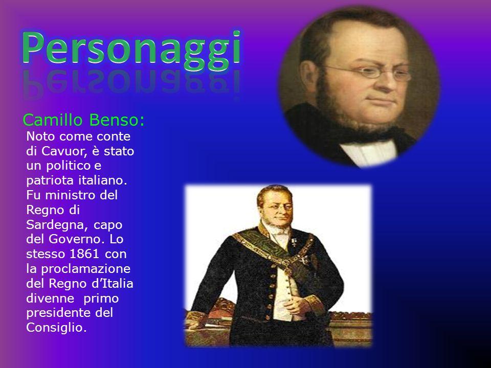 Camillo Benso: Noto come conte di Cavuor, è stato un politico e patriota italiano. Fu ministro del Regno di Sardegna, capo del Governo. Lo stesso 1861
