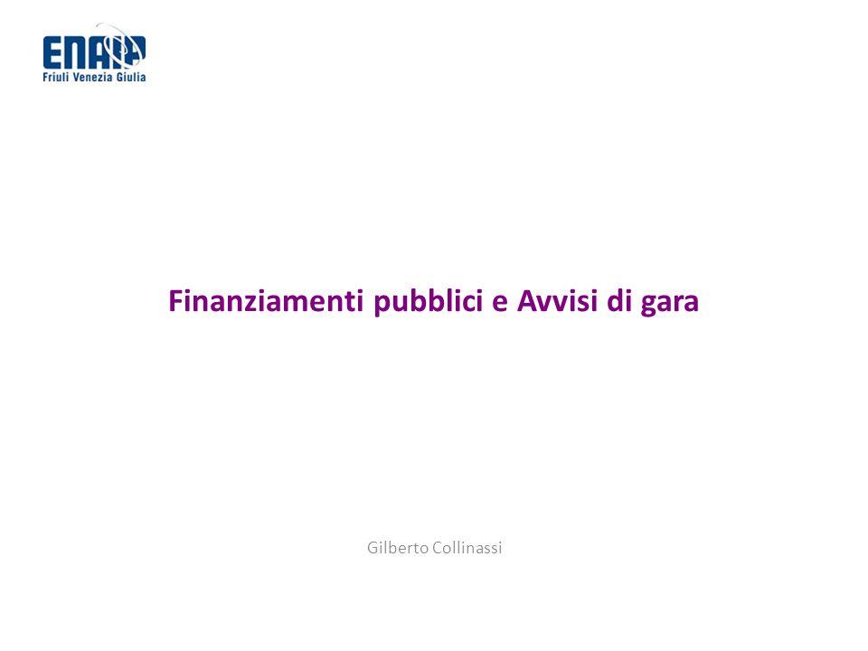 Finanziamenti pubblici e Avvisi di gara Gilberto Collinassi