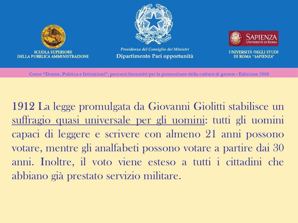 Corso Donne, Politica e Istituzioni, percorsi formativi per la promozione della cultura di genere - Edizione 2008 1912 La legge promulgata da Giovanni